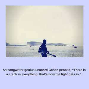 as-songwriter-genius-leonard-cohen-penned-there-is-a-crack-in-everything-thats-how-the-light-gets-in
